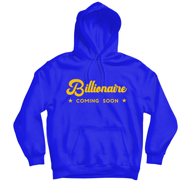 Billionaire Coming Soon Hoodie - TOPS, TSS CUSTOM GRPHX, SNEAKER STUDIO, GOLDEN GILT, DESIGN BY TSS
