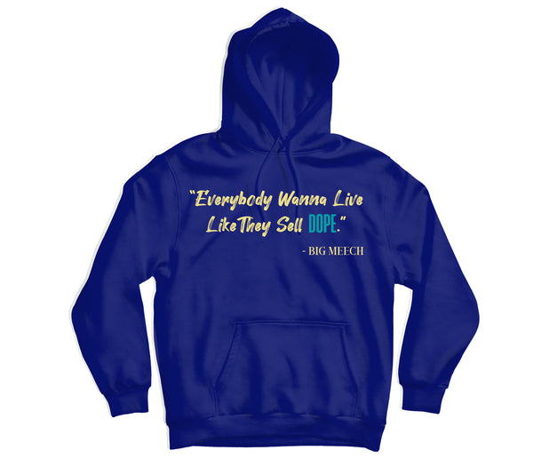 Big Meech Quote Hoodie - TOPS, TSS CUSTOM GRPHX, SNEAKER STUDIO, GOLDEN GILT, DESIGN BY TSS