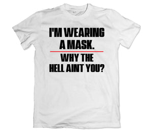 I'm Wearing a Mask Tee Shirt - TOPS, TSS CUSTOM GRPHX, SNEAKER STUDIO, GOLDEN GILT, DESIGN BY TSS