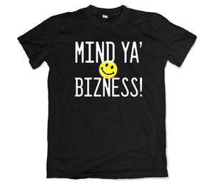 Mind Ya Bizness T-Shirt - TOPS, TSS CUSTOM GRPHX, SNEAKER STUDIO, GOLDEN GILT, DESIGN BY TSS