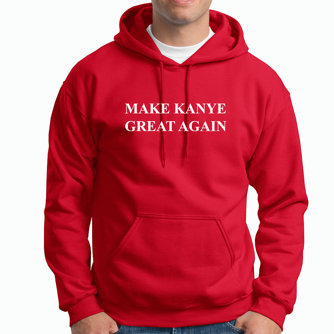 Make Kanye Great Again Hoodie - TOPS, TSS CUSTOM GRPHX, SNEAKER STUDIO, GOLDEN GILT, DESIGN BY TSS