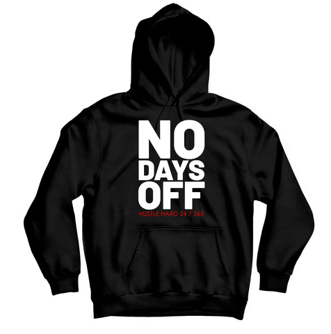 No Days Off HOODIE - TOPS, TSS CUSTOM GRPHX, SNEAKER STUDIO, GOLDEN GILT, DESIGN BY TSS