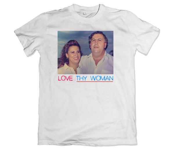Pablo Escobar Love Thy Woman T-Shirt - TOPS, TSS CUSTOM GRPHX, SNEAKER STUDIO, GOLDEN GILT, DESIGN BY TSS