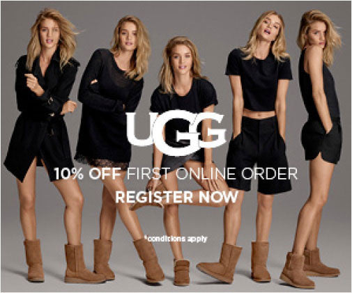 Ugg - 10% off your first purchase when you register*