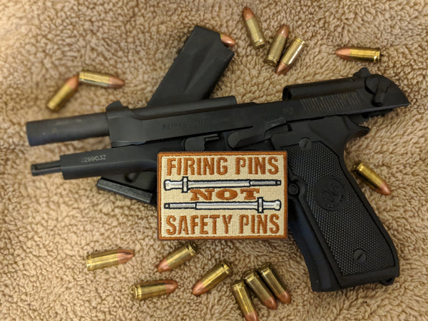 Firing Pins Not Safety Pins Patch - [product_type} - RLH Design Group