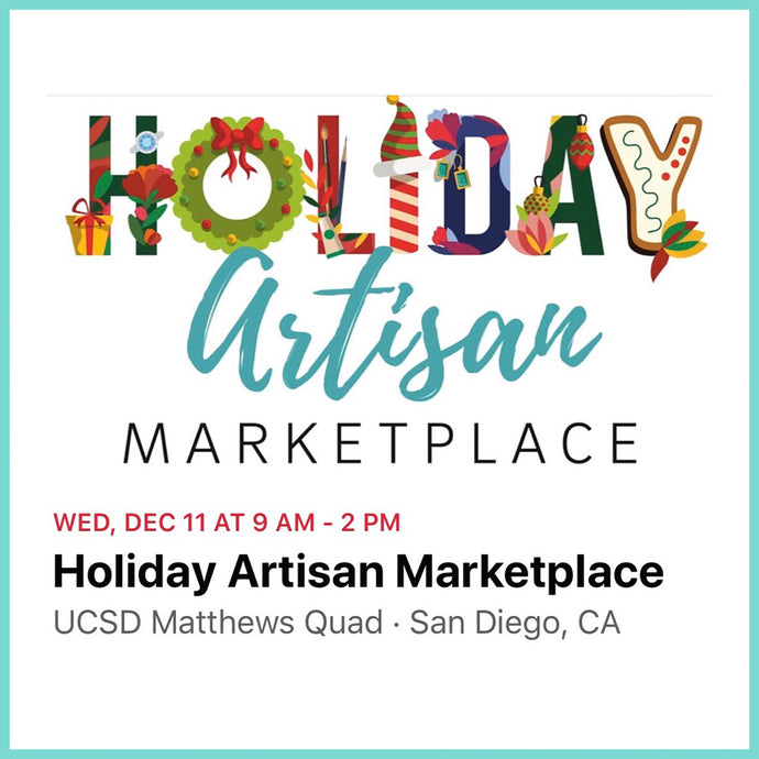 UCSD Holiday Marketplace and My Experience at the UCSD Crafts Center: Part One