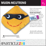 muon-neutrino subatomic particle plush toy