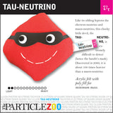 tau-neutrino subatomic particle plush toy