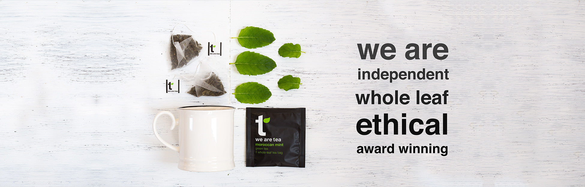 whole leaf moroccan mint tea ethical WE ARE TEA