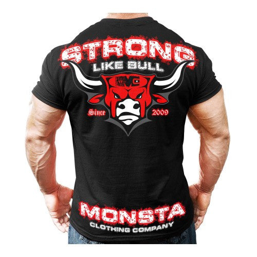 TEE: STRONG LIKE BULL - Monsta Clothing Australia