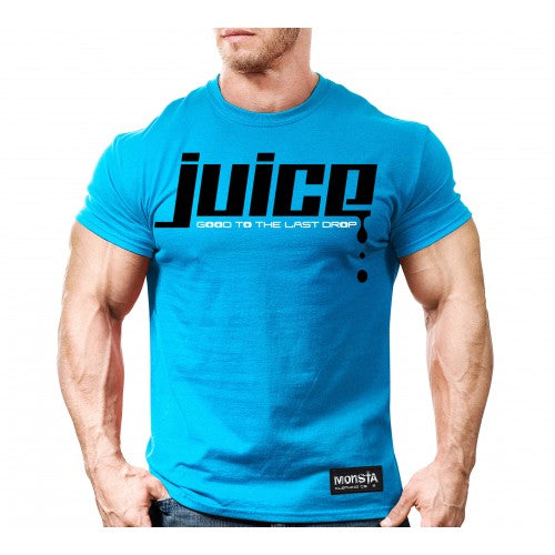 Tee: Juice Good To The Last Drop - Monsta Clothing Australia