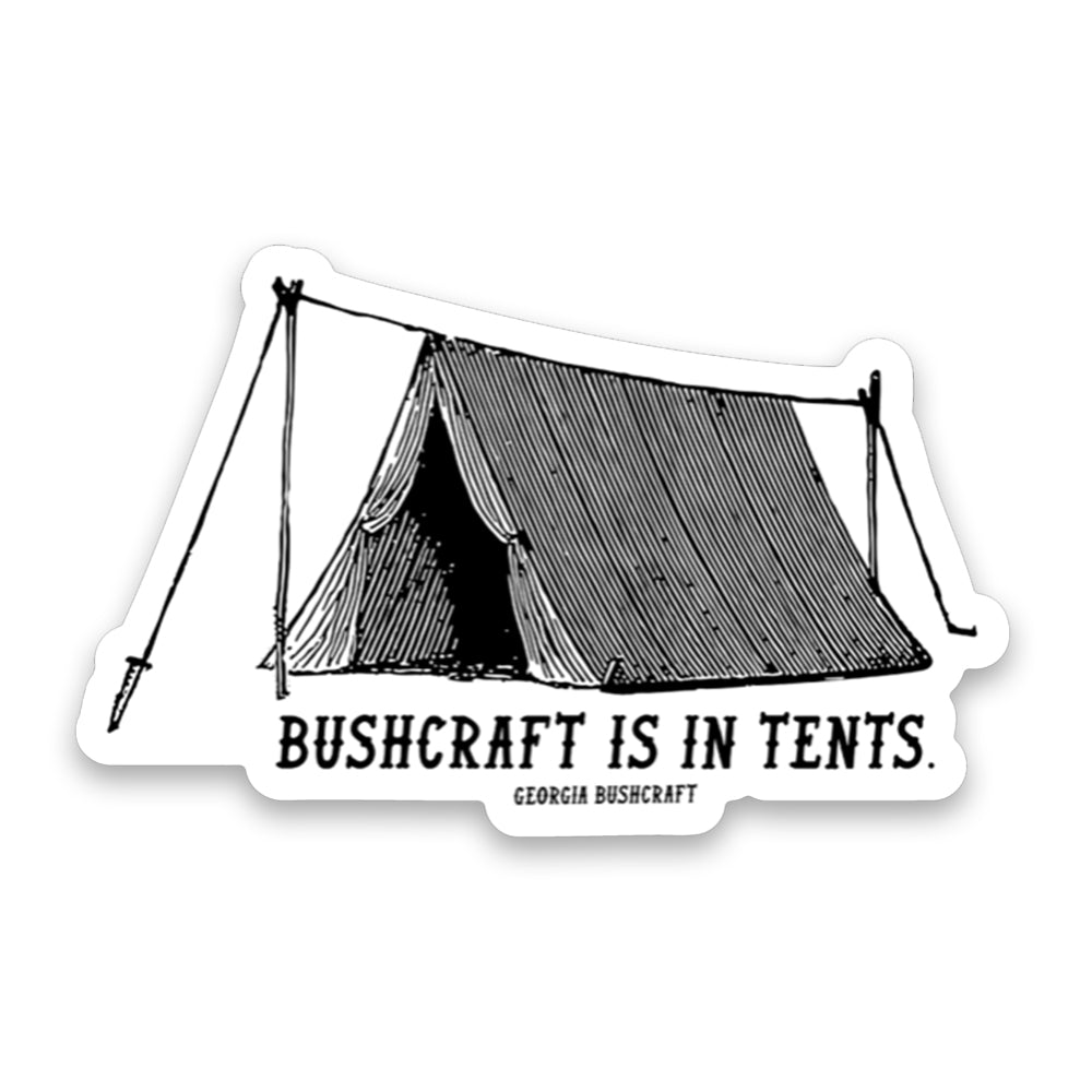 Bushcraft Is In Tents