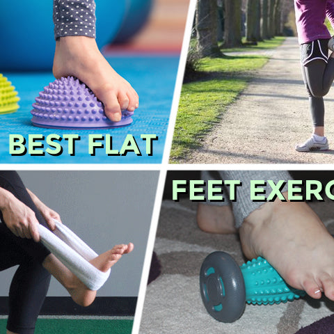 10 Best Flat Feet Exercises