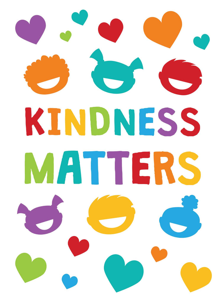 Kindness Matters - Print Your Own Posters Printable Digital Library Sproutbrite