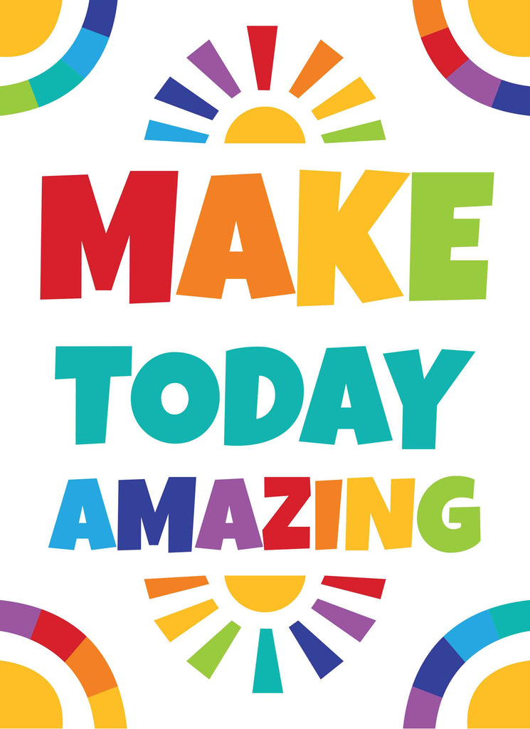 Make Today Amazing - Print Your Own Posters Printable Digital Library Sproutbrite