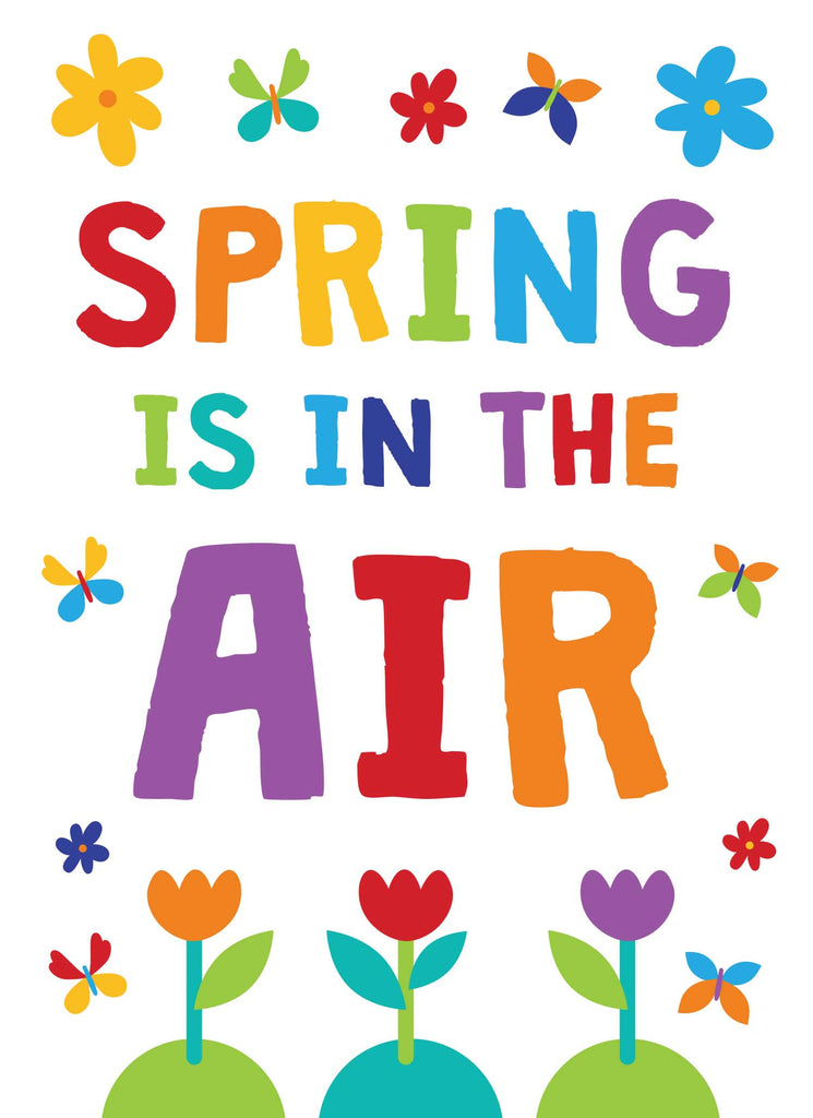 Spring is in the Air - Print Your Own Posters Printable Digital Library Sproutbrite