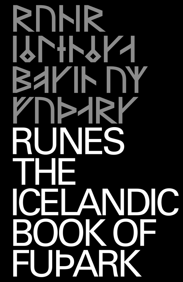 RUNES: THE ICELANDIC BOOK OF FUÞARK
