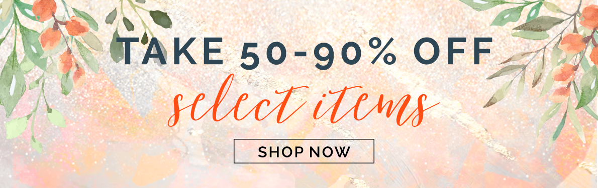 50 to 90 Percent Off Select Items