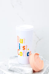 2 But First Coffee Hot Stuff Thermal Mug at reddressboutique.com