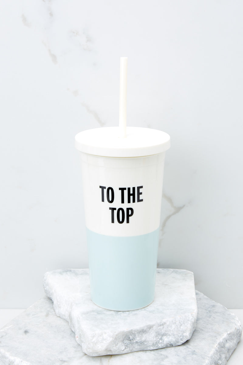 To The Top Blue Tumbler With Straw
