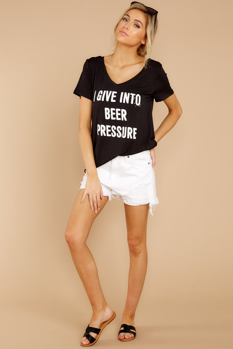 2 I Give Into Beer Pressure Black Graphic Tee at reddressboutique.com