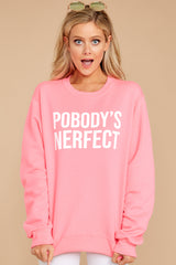 Pobody's Nerfect Pink Sweatshirt