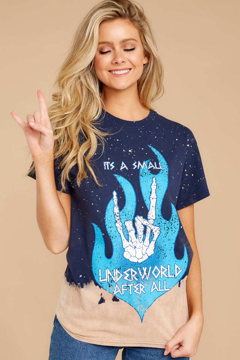 It's A Small Underworld After All Tee