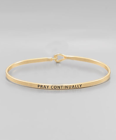 Pray Continually Bangle Bracelet