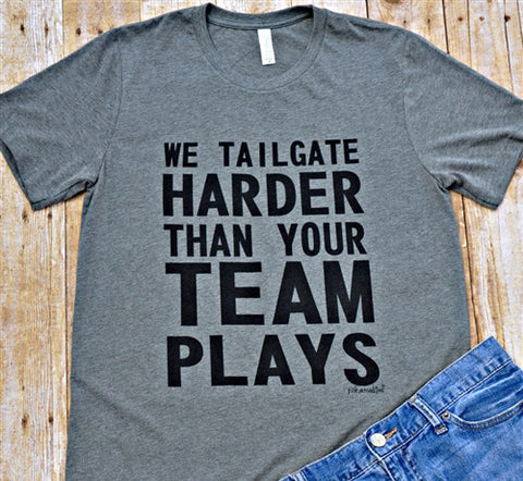 We Tailgate Harder T-Shirt - Creek & Co