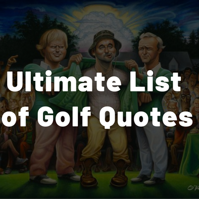 Golf Quotes | Ultimate List of Golf Quotes