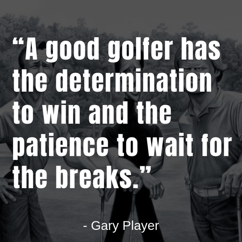 Gary Player Motivational Golf Quote
