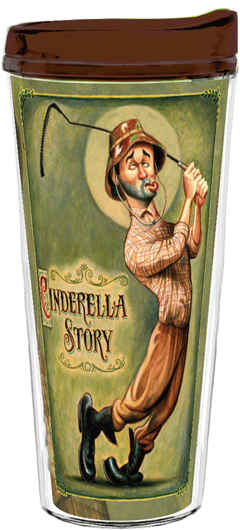 Cinderella Story (Caddyshack): Tribute to Bill Murray 22-oz. Tumbler