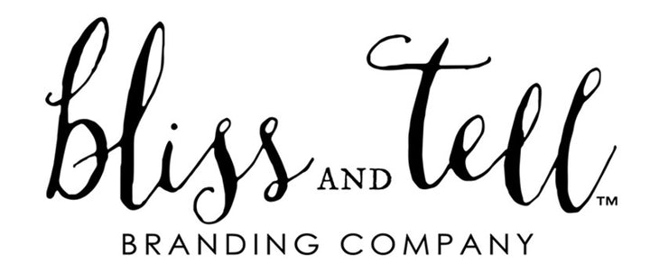 Bliss and Tell Branding Company