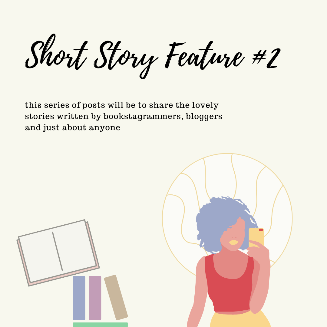 ~ Short Story Feature ~ #2