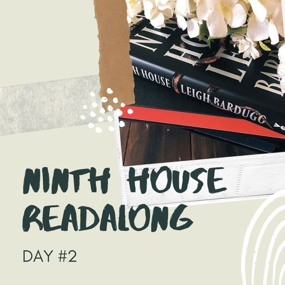 Ninth House Readalong - Day #2