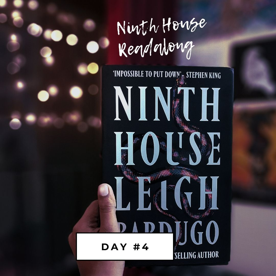 Ninth House Readalong - Day #4