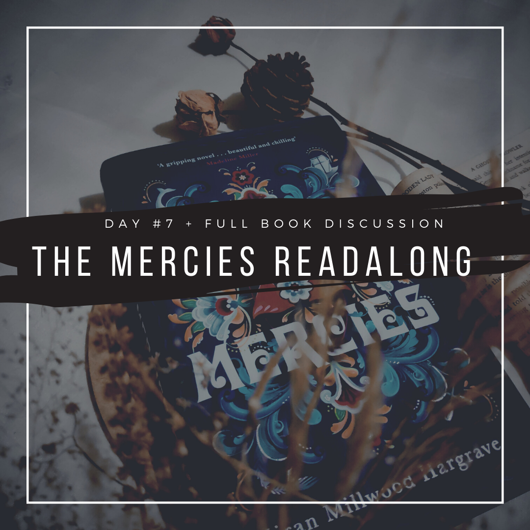 The Mercies Readalong - Day #7 + Full book Discussion