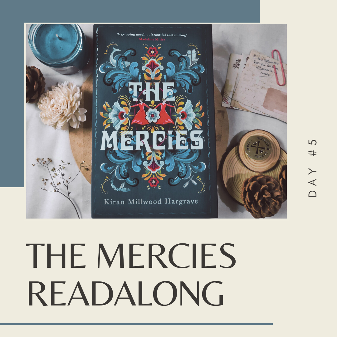 The Mercies Readalong - Day #5