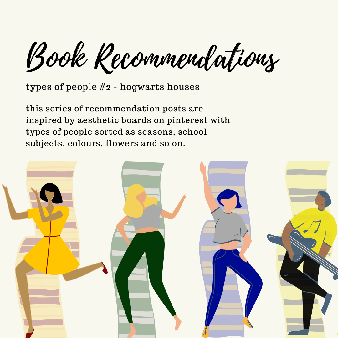 ~ Book Recommendations ~ types of people #2 - HOGWARTS HOUSES