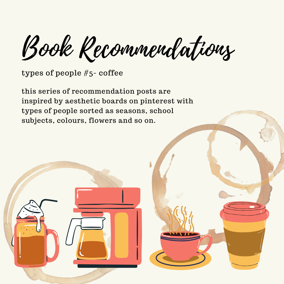 ~ Book Recommendations ~ types of people #5 - COFFEE