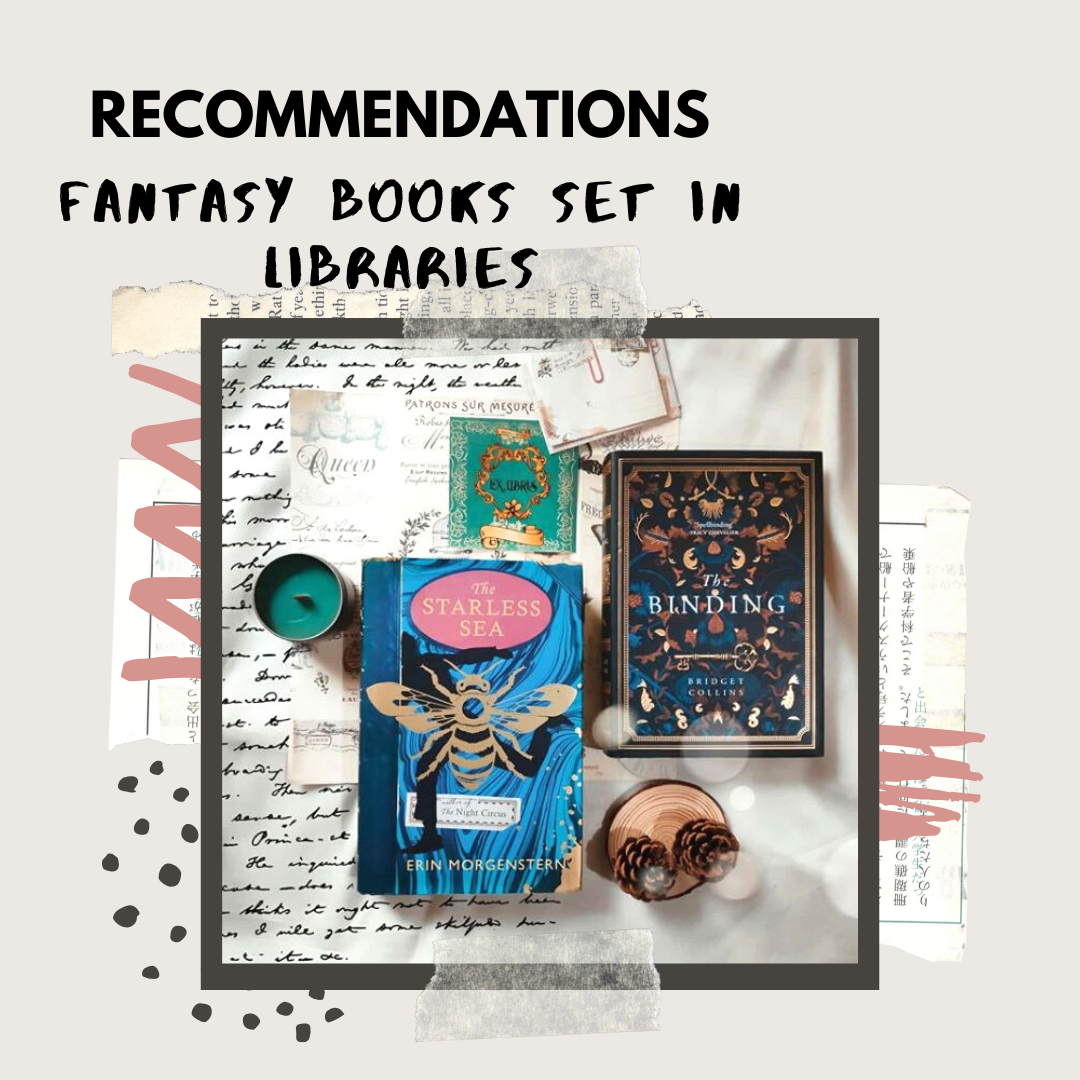 FANTASY BOOKS SET IN LIBRARIES - A Recommendation Post