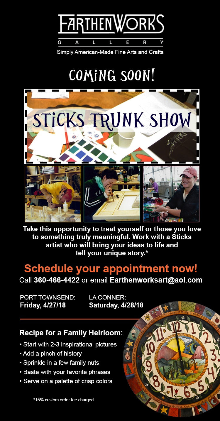 Sticks Trunk Show at Earthenworks!