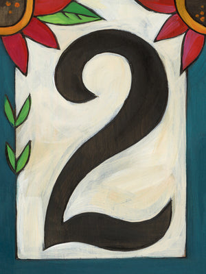 "Sincerely, Sticks ""2"" House Number Plaque option 3 with flowers"