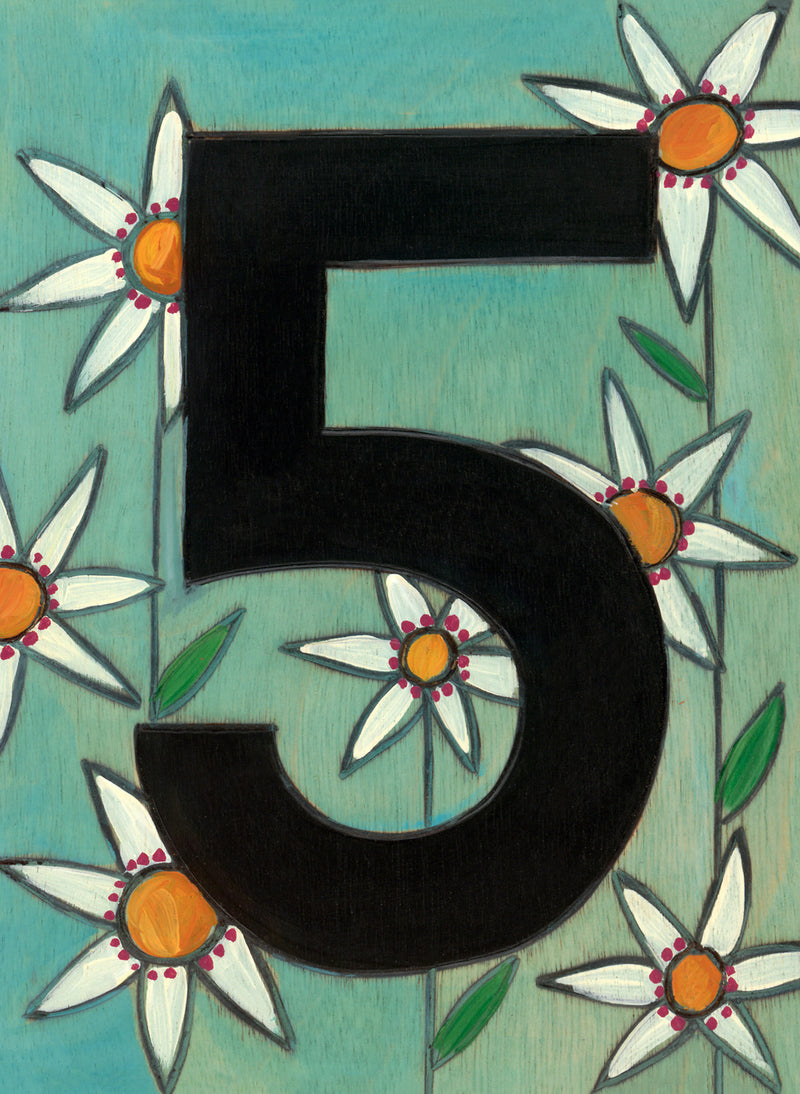 "Sincerely, Sticks ""5"" House Number Plaque option 3 with flowers"