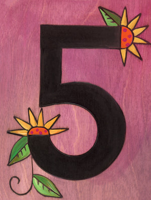 "Sincerely, Sticks ""5"" House Number Plaque option 2 with flowers"