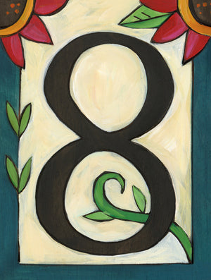 "Sincerely, Sticks ""8"" House Number Plaque option 3 with flowers"