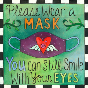 """Mask-Up!"" Plaque – Friendly reminder ""please wear a mask"" message with a sweet heart and polka-dot mask image front view"