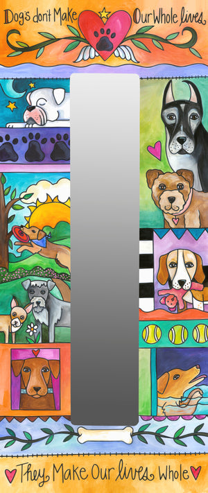 """A Dog's World"" Mirror – Dogs ""make our lives whole"" themed mirror design in a crazy quilt layout front view"