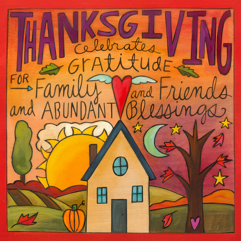 "Sincerely, Sticks printed plaque with Heart-warming colors and grateful thoughts ""Thanksgiving"" plaque motif, front view"