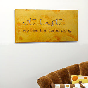 "At Last Wall Art – Metal art sign with the memorable first words by Etta James' iconic song ""At Last"", Etta's words ring true hung from any wall and make the perfect gift for a wedding or anniversary"